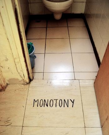Impressions- monotony